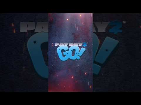 [APRIL FOOLS] Payday 2 GO! Trailer