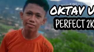 Joget Flores Dj Oktav Ubs = Joget_Perfect_Remix_2k18 (Ende_Revolution)