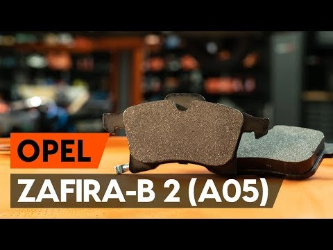 How to change front brake pads / front brake pad set on OPEL ZAFIRA-B 2 (A05) [TUTORIAL AUTODOC]