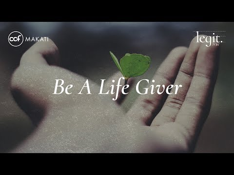 Be A Life Giver - Joey Chuaunsu