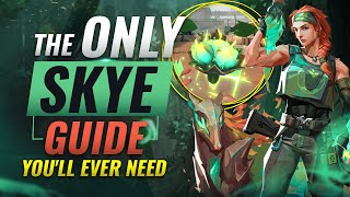 The ONLY Skye Guide You'll EVER NEED - Valorant