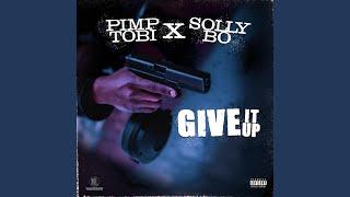 Give It Up (feat. PimpTobi)