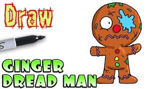 How to Draw the Ginger Dread Man | Grossery Gang
