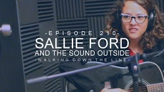 Sallie Ford & The Sound Outside - Walking Down the Line