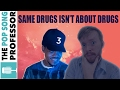 """""""Same Drugs"""" Is NOT about Drugs 