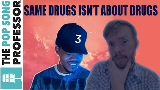 """Same Drugs"" Is NOT about Drugs 