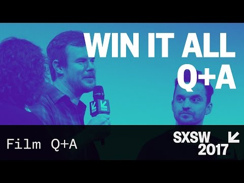 Win It All Q+A with Joe Swanberg, Jake Johnson, and Joe Lo Truglio — SXSW 2017