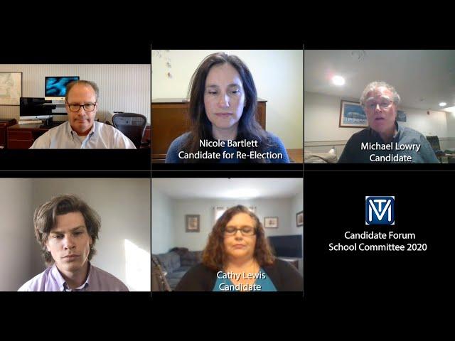 Candidates Forum School Committee 2020