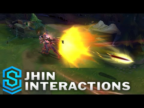 Jhin Special Interactions