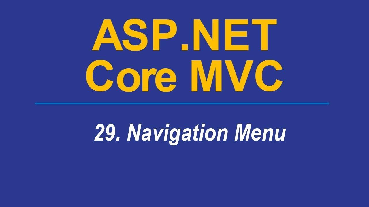 29  NAVIGATION MENU - Asp Net CORE MVC