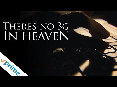 There's No 3G In Heaven   Trailer   Available Now