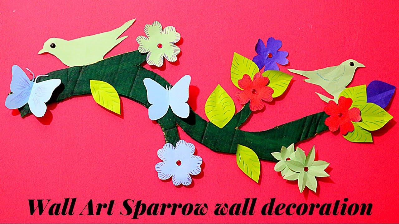 Wall Art Sparrow || DIY wall decoration idea || How to Make a DIY Room Decor Using Paper u0026 Cardboard  sc 1 st  YouTube & Wall Art Sparrow || DIY wall decoration idea || How to Make a DIY ...