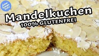 Glutenfreier Mandelkuchen - Schnelle leckere Rezepte