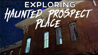 OHIO'S MOST HAUNTED MANSION - Exploring Prospect Place
