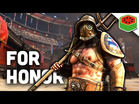 NEW GLADIATOR AIMS TO ENTERTAIN! | For Honor Gameplay