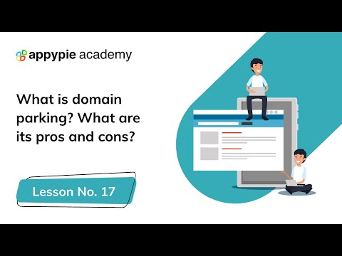 What is domain parking and pros and cons? - Lesson 17