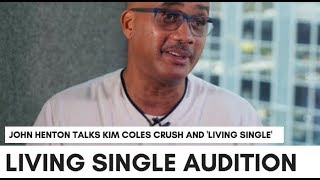 """John 'Overton' Henton Talks Audition For Living Single And Kim Coles: """"This Was Destiny"""""""