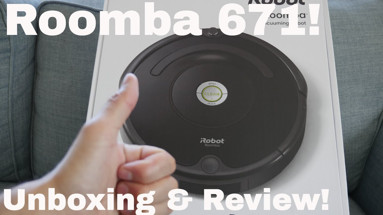 Roomba 671 Unboxing And Review Youtube