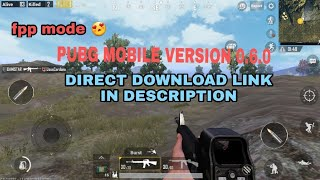 How To Download Pubg Mobile 0.6.0 Version!direct Download Link!