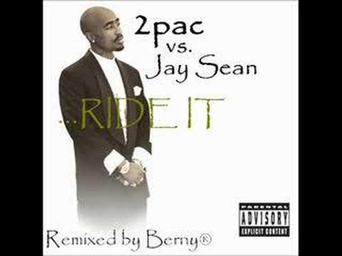 2Pac vs. Jay Sean - Ride It (mixed by Berny)