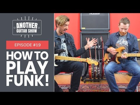How to Play Funk Guitar - Chords, Strumming & SONGS! // AGS EP 19