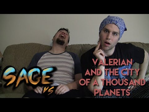 Sage vs. Valerian And The City Of A Thousand Planets
