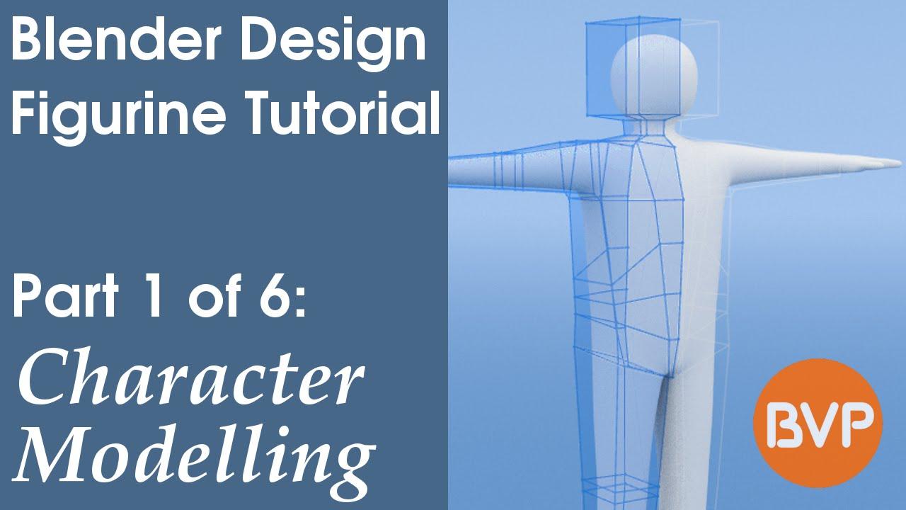 Blender 2 64 Character Modeling Tutorial Part 2 : Blender design figurine part character modelling youtube