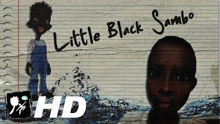 Little Black Sambo BANned Animation