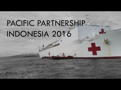 Pacific Partnership 2016 INDONESIA : USNS MERCY experience