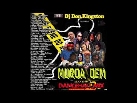 Dj Don Kingston Murda Dem Dancehall Mix 2018