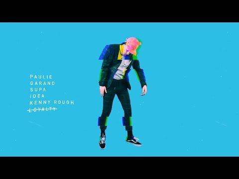 Paulie Garand - Loyalty ft. Supa, Idea (prod. Paulie Garand, Kenny Rough)