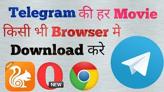 Gambar cover How to Download Telegram Movies In Any Browser (UC Browser, Opera Mini, Chrome)