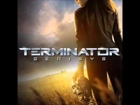 Terminator Genisys Soundtrack -  I'd love to change the world