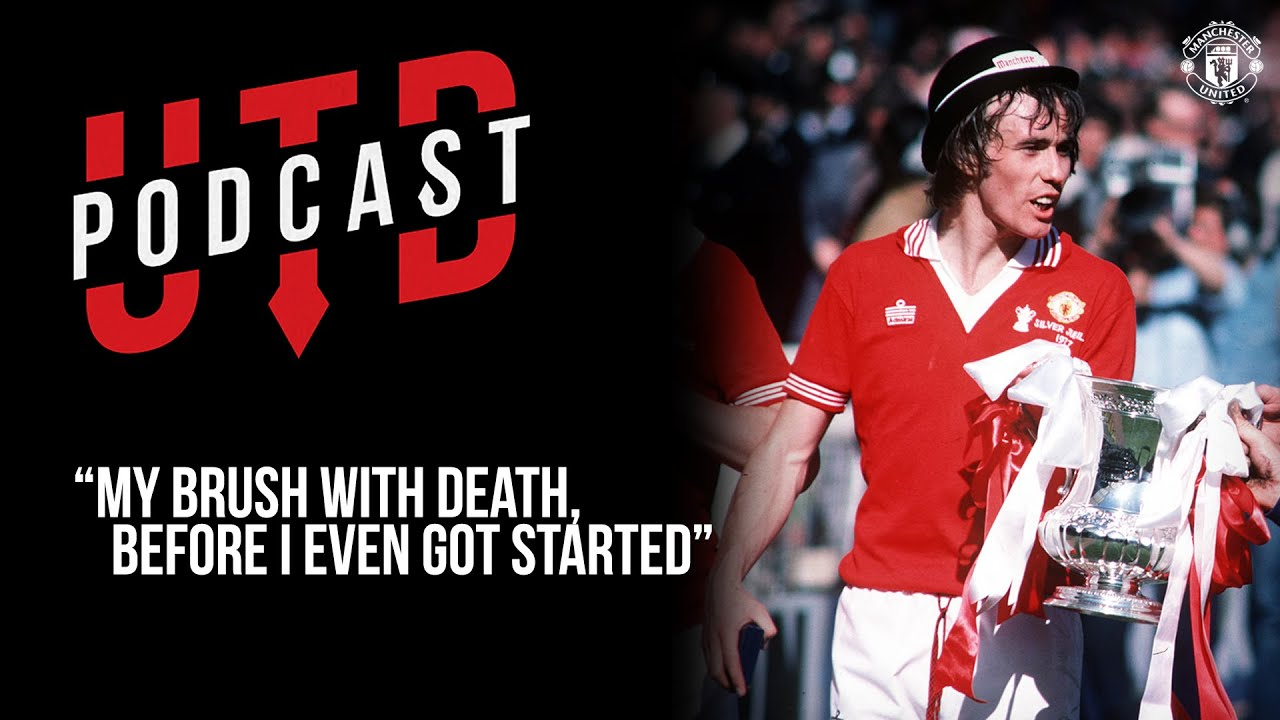 """UTD Podcast: Sammy McIlroy - """"My brush with death, before I even got started"""" 