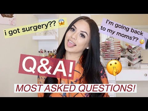 Q&A!! most asked questions! 🤭