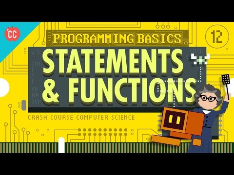 Programming Basics: Statements & Functions: Crash Course Computer Science #12