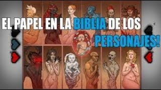TBOI: EL PAPEL EN LA BIBLIA DE LOS PERSONAJES