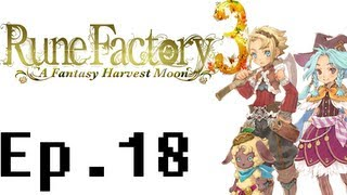 Rune Factory 3: A Fantasy Harvest Moon Playthough Ep. 18. Fishing Festival/Cooking/Something Special