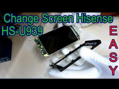 How To Change Screen Hisense HS U939