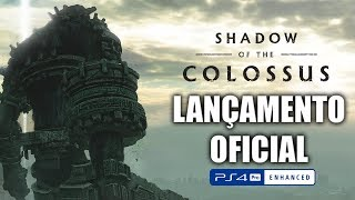 SHADOW OF THE COLOSSUS | ESTREIA OFICIAL (PS4pro)