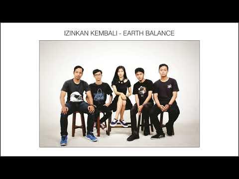 Izinkan Kembali - Earth Balance (Official Music Audio)