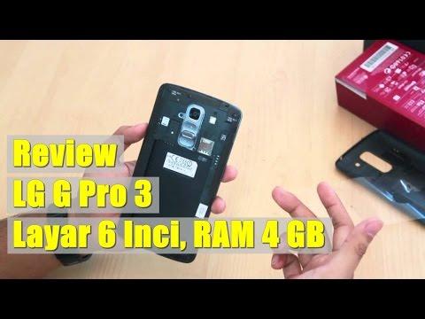 LG G Pro 3 : Full Review Spesifikasi, Kelebihan dan Kekurangan | Android LG RAM 4 GB