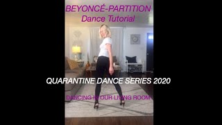 BEYONCÉ-PARTITION Dance Tutorial Quarantine Dance Series 2020