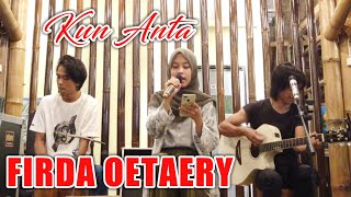 Download Mp3 Kun Anta - Cover By Firda Oetary // Go Gubuk Perintis Bajuri