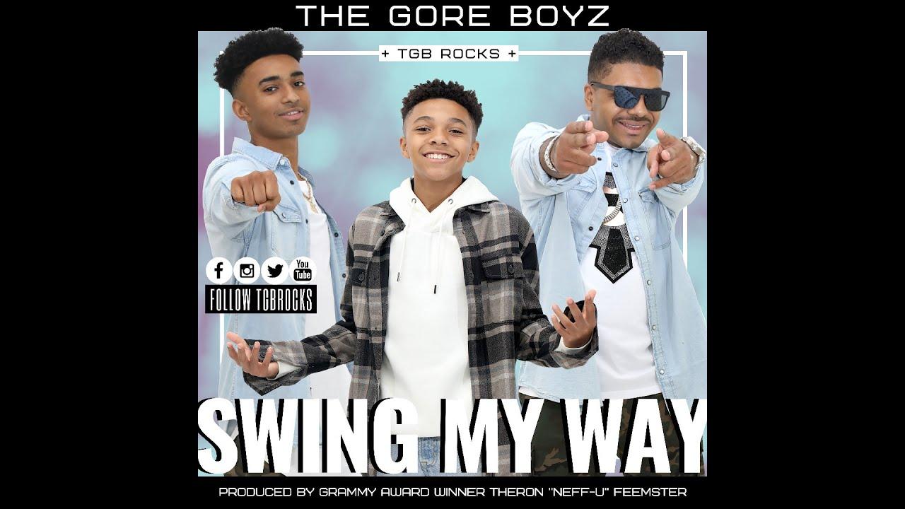 Swing My Way     2020 The Gore Boyz (TGB) Official Video