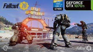 Fallout 76 - GTX 1070 Ti OC & i7 4790K   PC Max Settings 1440p