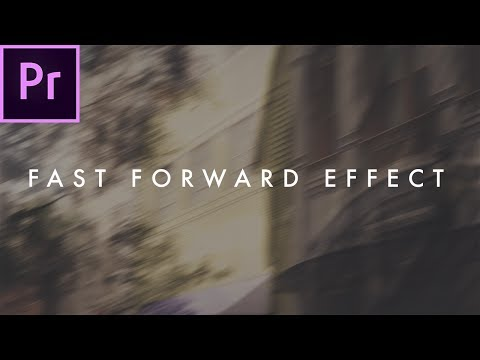 How To Fast Forward Effect   Premiere CC Tutorial