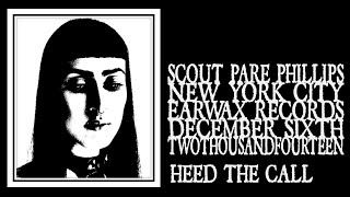 Скачать Scout Pare Phillips Heed The Call Earwax 2014