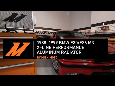 1988� BMW E30/E36 X-Line Performance Aluminum Radiator Installation Guide, by Mishimoto