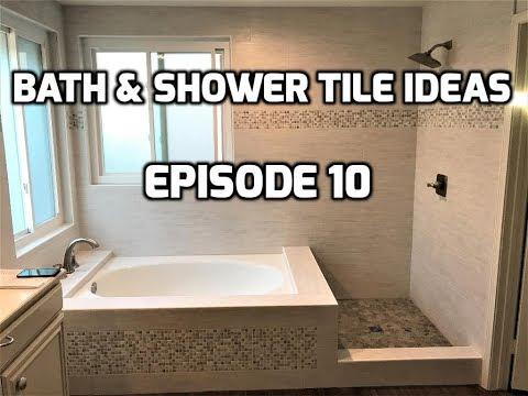 Bath & Shower Tile Ideas EPISODE 10 Roman Tub